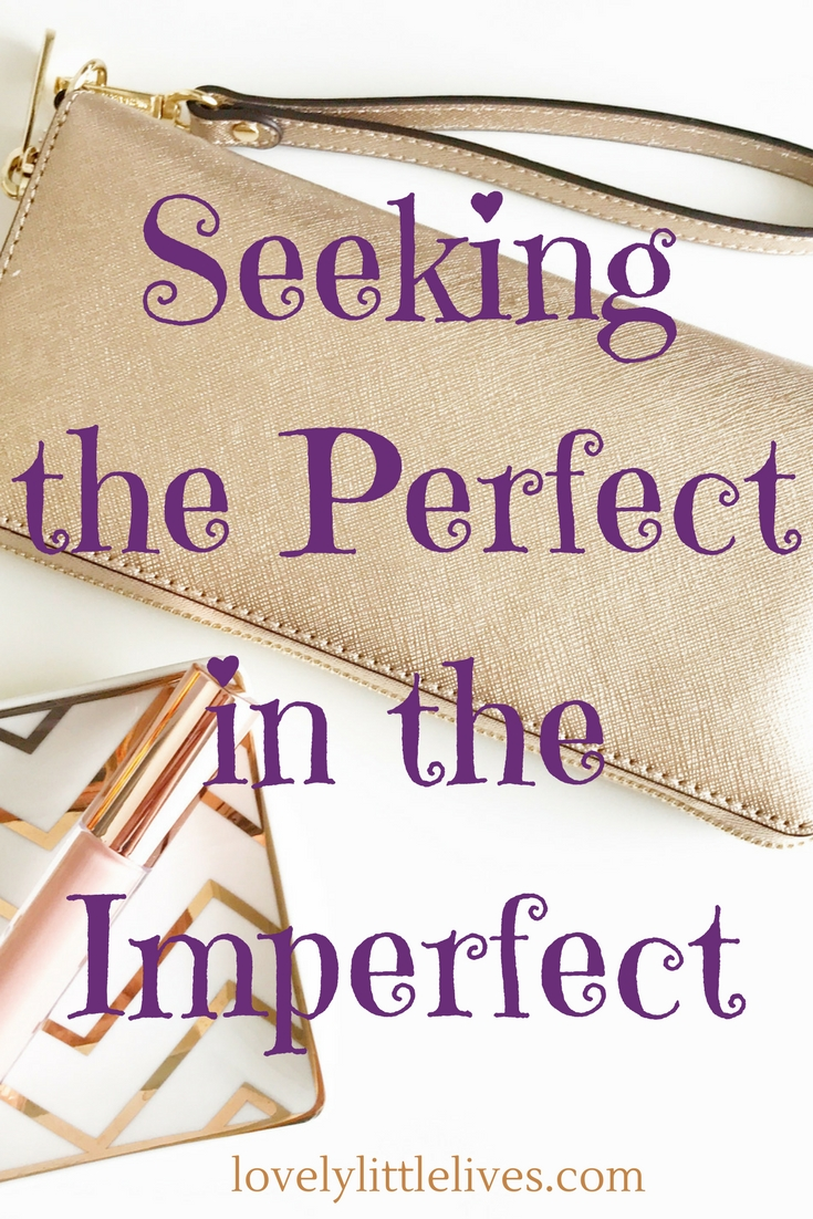 Seeking the Perfect in the Imperfect