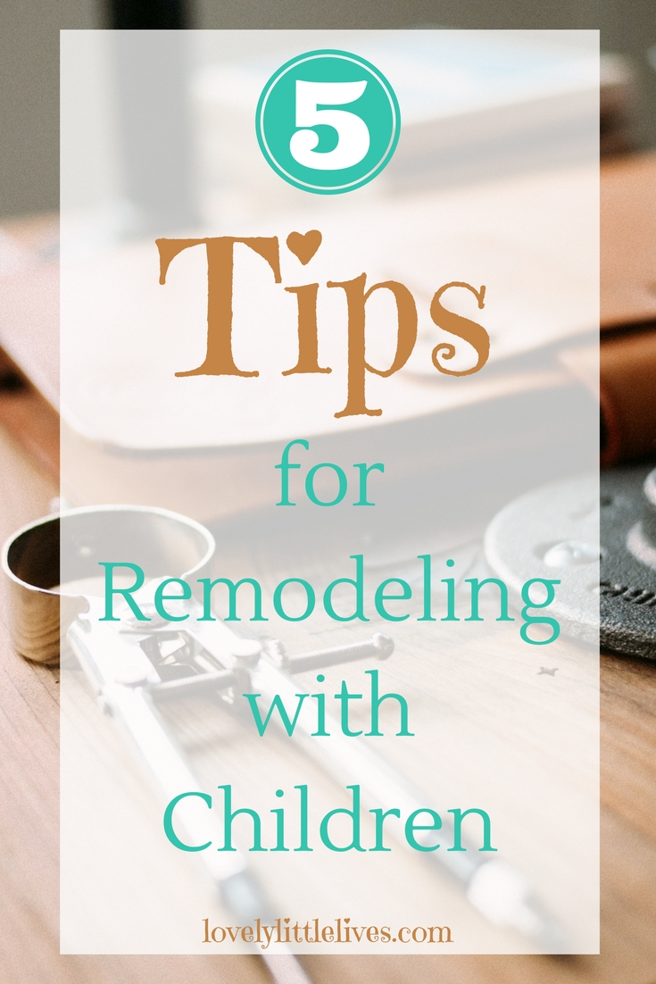How to Remodel with Children