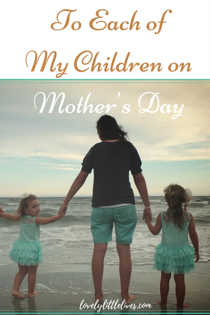 To Each of My Children on Mother's Day