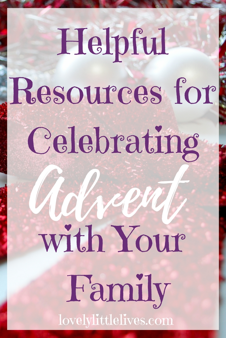 Helpful Resources for Celebrating Advent With Your Family