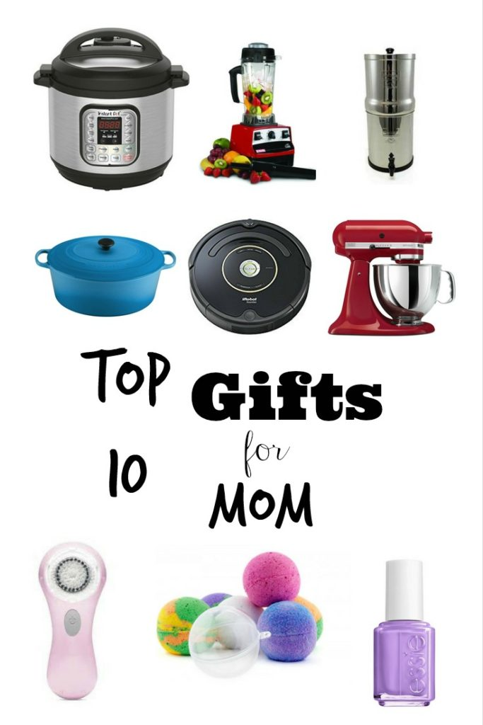 Top 10 Gifts for Moms