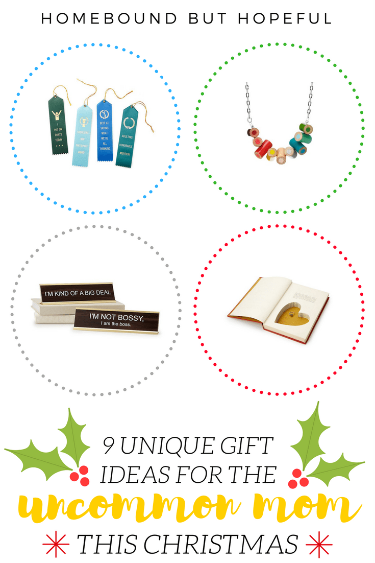 9 UNIQUE GIFT IDEAS FOR THE UNCOMMON MOM THIS CHRISTMAS