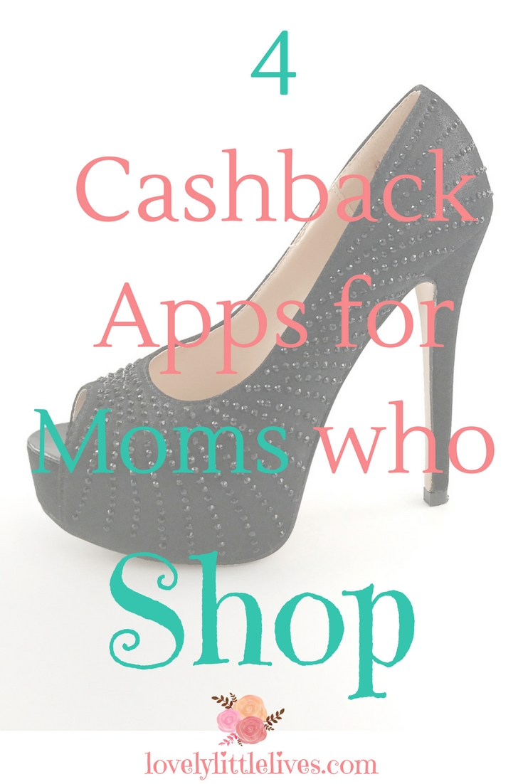 4 Cashback Apps for Moms Who Shop #cashback #onlineshopping #momswholiketoshop @moneysavingapps #howtosavemoneywhenshopping