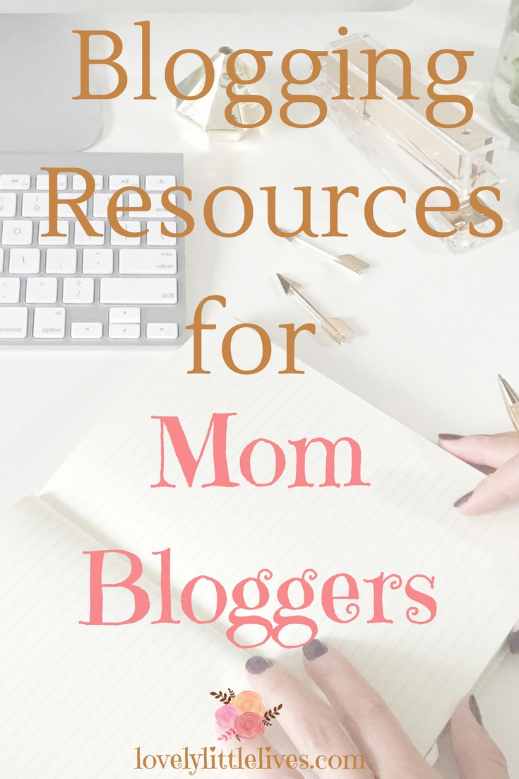 Blogging Resources for Mom Bloggers #mombloggers #resourcesforbloggers #momblogging