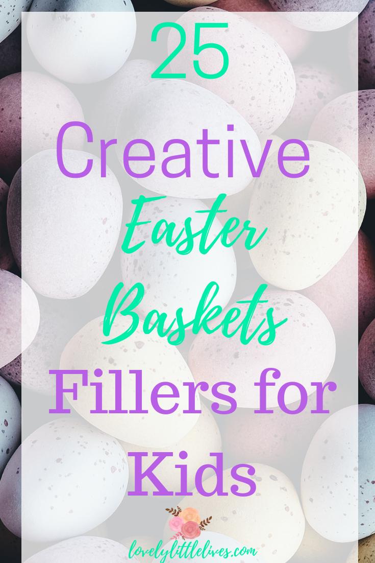 25 Creative Easter Basket Fillers for Kids