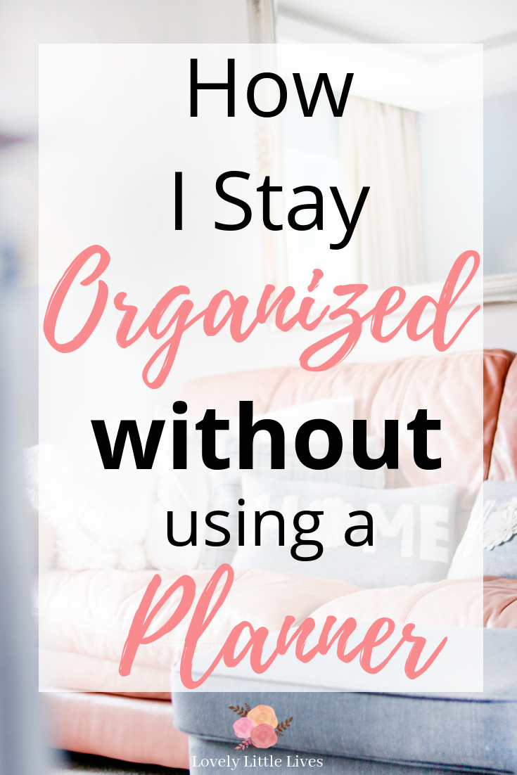 How I Stay Organized Without Using a Planner | to do list printable | meal planning printable | to do list organization | ways to be organized | how to organize your life | how to be an organized mom | ways to be productive as a mom | ways to be productive at home | #organization2019 #organizeyourlife #organizedmom